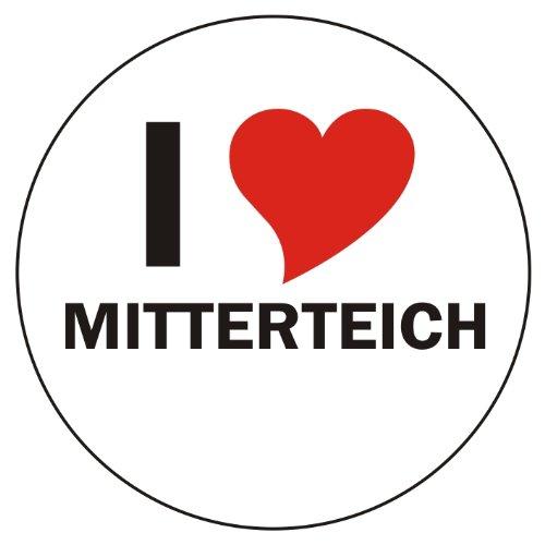 """I love Mitterteich Car Sticker / Decals / Bumper Sticker - 8 cm / 3,14"""" Diameter round - very nice"""
