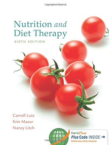 Nutrition and Diet Therapy, 6 Edition