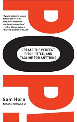 Amazon com: POP!: Create the Perfect Pitch, Title, and