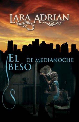 El beso de medianoche (Raza de Medianoche) (Spanish Edition) by Brand: Roca