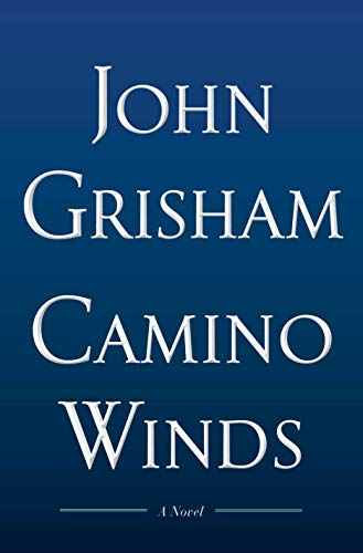 Book cover from Camino Winds by John Grisham