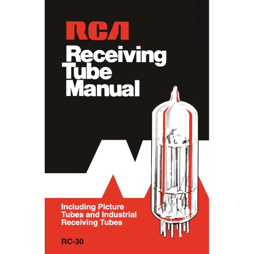 Rca Receiving Tube Manual RC-30 Reprint