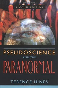 Pseudoscience and the Paranormal de [Hines, Terence]