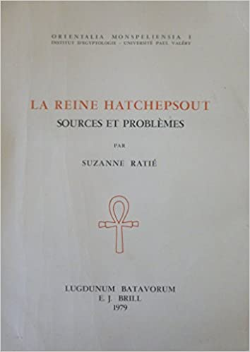 Livre La Reine Hatchepsout - Sources et Problèmes pdf