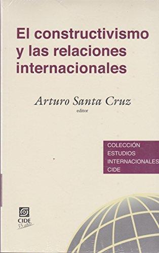 El constructivismo y las relaciones internacionales