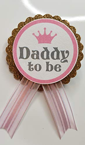 Daddy to Be Pin Princess Baby Shower Pin dad to wear at Baby Shower, Pink & Gold, It's a Girl, Baby Sprinkle