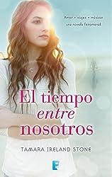 El tiempo entre nosotros (El tiempo entre nosotros 1) (Spanish Edition)