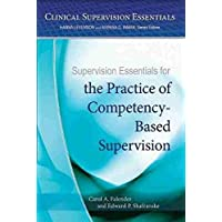 Supervision Essentials for the Practice of Competency-Based Supervision