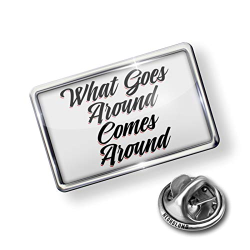 (NEONBLOND Pin Vintage Lettering What Goes Around Comes Around)