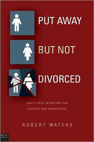 Put Away But Not Divorced: Robert Waters: 9781613462232