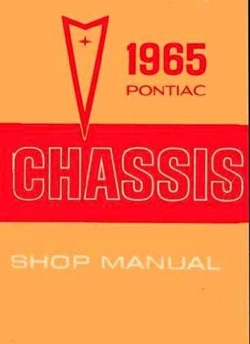 1965 Pontiac Repair Shop Manual Reprint - Catalina Star Chief Bonneville Grand Prix