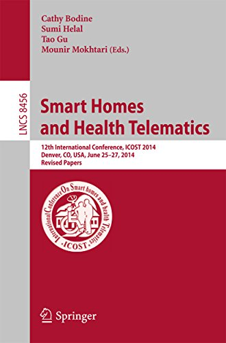 Download Smart Homes and Health Telematics: 12th International Conference, ICOST 2014, Denver, CO, USA, June 25-27, 2014, Revised Papers (Lecture Notes in Computer Science) Pdf