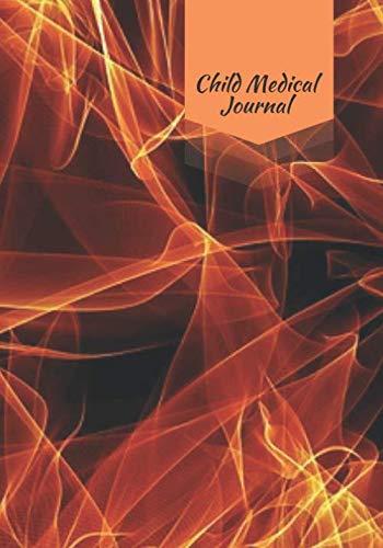 Child Medical Journal: Child