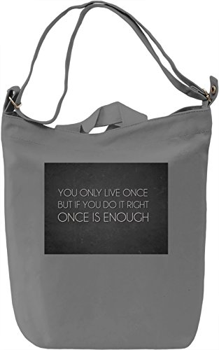 You Only Live Once Borsa Giornaliera Canvas Canvas Day Bag| 100% Premium Cotton Canvas| DTG Printing|