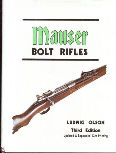 Mauser Bolt Rifles Third Edition
