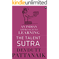 The Talent Sutra: An Indian Approach to Learning