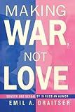 Making War, Not Love, Emil Draitser, 1499207581