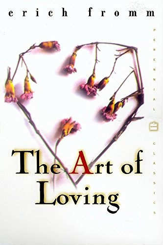Art of Loving, The (Perennial Classics)