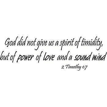 2 Timothy 17 Wall Art God Did Not Give Us A Spirit Of