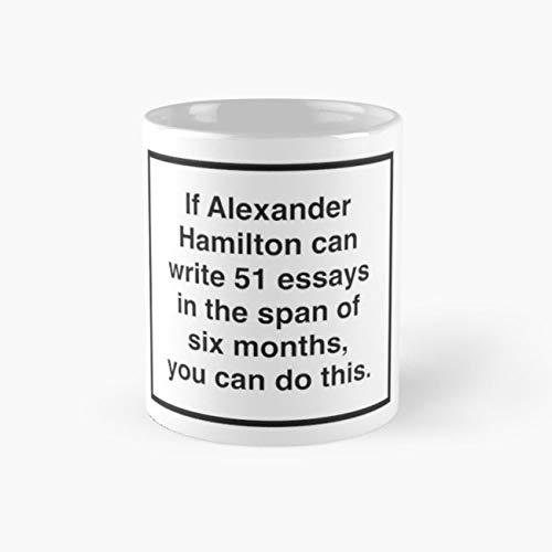 Hamilton 51 essays Mug, alexander Funny Mugs, 11 Ounce Ceramic Mug, Perfect Novelty Gift Mug, Tea Cups, Funny Coffee Mug 11oz, Tea Mugs ()