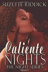 Caliente Nights (The Night Series) Paperback