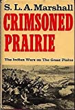 Crimsoned Prairie, S. L. Marshall, 0684130890