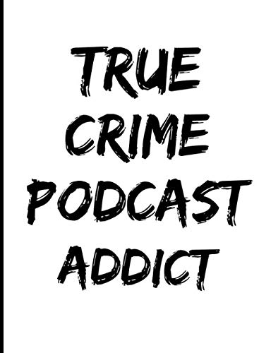 True Crime Addict: Book 5 (True Crime Composition Notebooks)