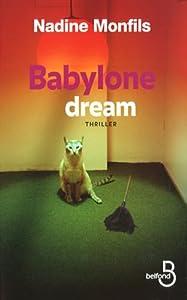 """Afficher """"Babylone dream"""""""