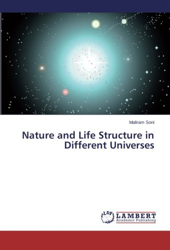 Nature and Life Structure in Different Universes pdf epub