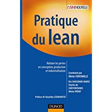 Pratique du lean : Réduire les pertes en conception, production et industrialisation (Performance industrielle) (French Edition)