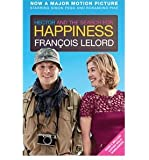 [(Hector and the Search for Happiness)] [ By (author) Francois Lelord, Translated by Lorenza Garcia ] [July, 2014]
