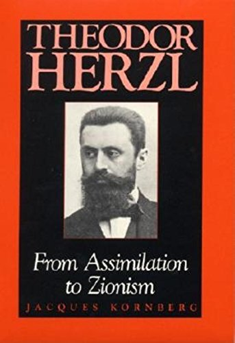 Theodor Herzl: From Assimilation to Zionism (Jewish Literature and Culture)