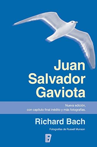Juan Salvador Gaviota (nueva edición, con capítulo final inédito y más fotografías) de [Bach, Richard]