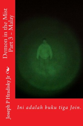 Demon in the Mist Part 3 - Malay: Ini adalah buku tiga Join. (The Merge) (Malay Edition)
