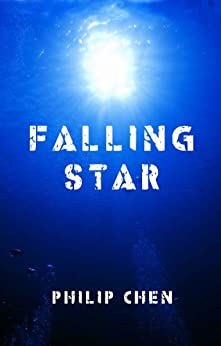 Falling Star (The Watchers Book 1) by [Chen, Philip]