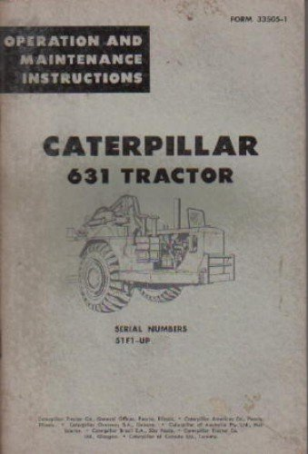 Download CAT-33505-1 Caterpillar 631 Tractor Operators Manual pdf epub