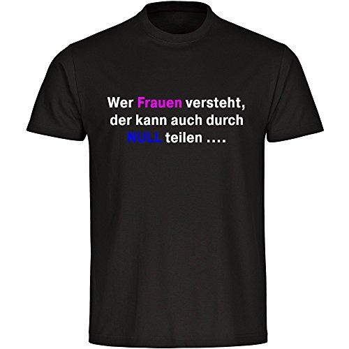 T-Shirt Wer Frauen versteht schwarz Herren Größe S bis 5XL