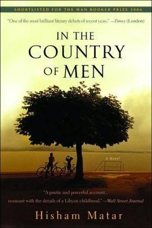 In the Country of Men Matar, Hisham ( Author ) Feb-26-2008 Paperback (Hisham Matar In The Country Of Men)