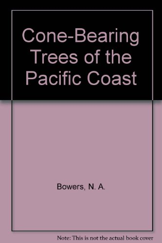 Cone-bearing trees of the Pacific coast, (Whittlesey house field guide series)