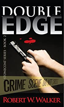 Double Edge (The Edge Series Book 2) by [Walker, Robert W.]