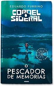 Cordel Sideral: O Pescador de Memórias