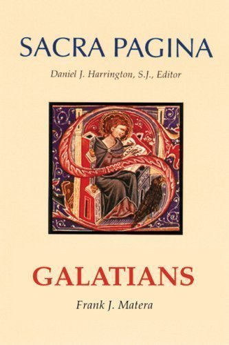 Galatians (Sacra Pagina) by Matera, Frank J. published by Michael Glazier Inc (2007)