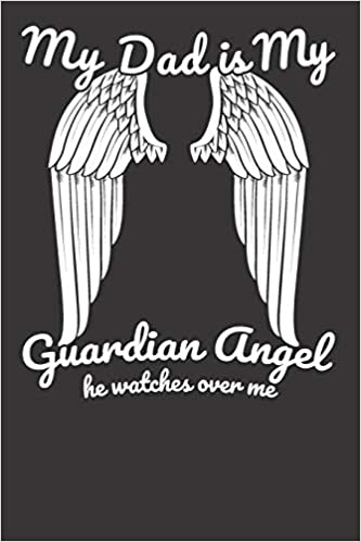 c53ba6b9b Amazon.in: Buy My Dad Is My Guardian Angel He Watches Over Me Book ...