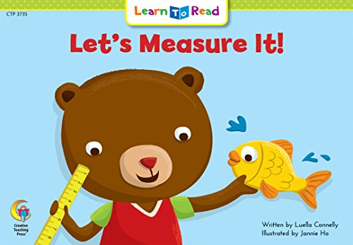 Measure Lets (Let's Measure It! Learn to Read, Math (Learn to Read, Read to Learn: Math))