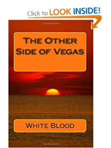 The Other Side of Vegas White Blood