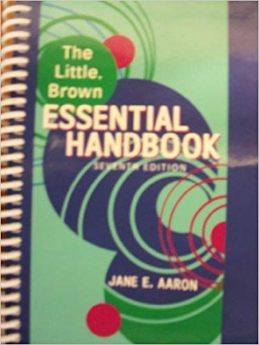 The Little, Brown Essential Handbook, 7th Edition