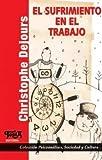 img - for Sufrimiento En El Trabajo El book / textbook / text book