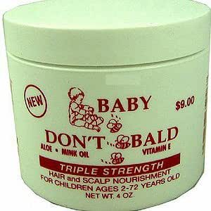 BABY DON'T BE BALD Hair and Scalp Nourishment Triple Strength 4 oz