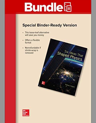 Package: Six Ideas That Shaped Physics: Unit C, Unit E, Unit N, Unit Q, Unit R, Unit T with 2 Semester Connect Access Ca