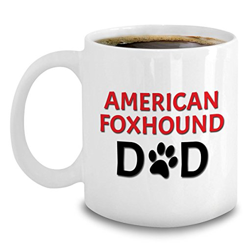 American Foxhound Dad Coffee Mug - American Foxhounds Dog Themed Gifts For Men - 11oz Ceramic Cup